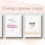Cytaty z bajek – plakaty do druku + akcja Woluminy/lipiec