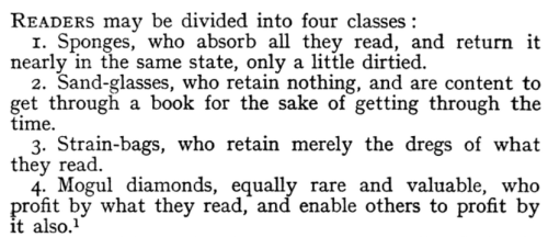 Samuel Taylor Coleridge's four types of readers  From lecture two of his Seven Lectures On Shakespeare and Milton  (Thx @communicatrix!)