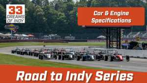 Road to Indy Series Engine & Car Specifications