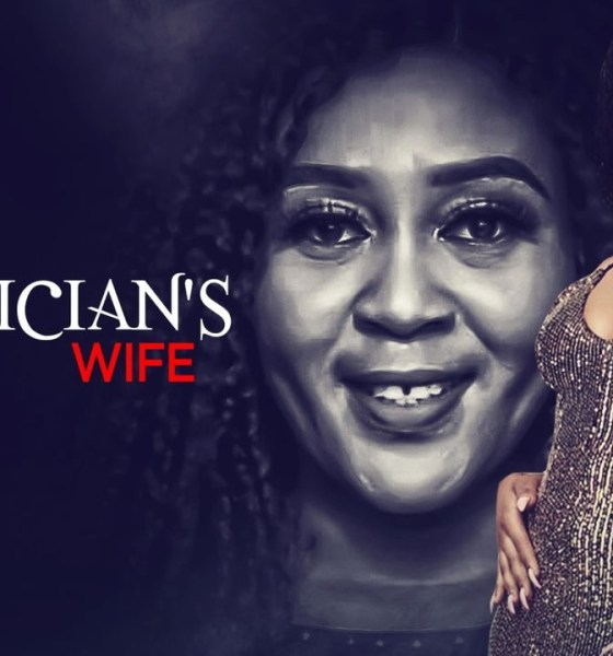 The Politician's Wife - Nollywood Movie