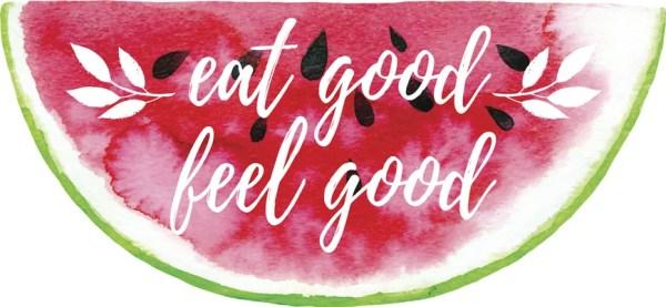 eat good makes you feel good