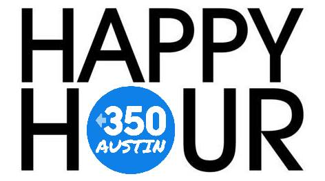350 Austin February Happy Hour