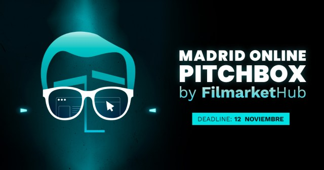 filmarket-hub-abre-la-convocatoria-para-la-nueva-edicion-virtual-de-madrid-pitchbox