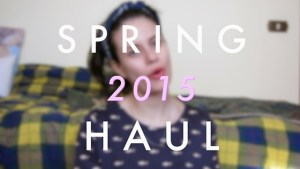 VIDEO | Spring 2015 Haul (Forever 21, Asos, Nike)
