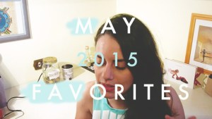 May Favourites 2015
