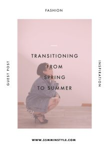 Transitioning from Spring to Summer