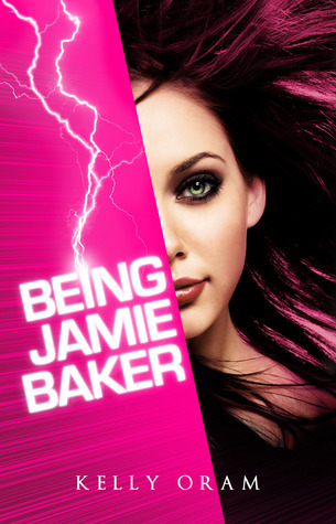 Being Jamie Baker by Kelly Oram