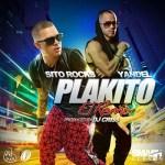 Sito Rocks Ft. Yandel – Back It Up (Plakito Remix)