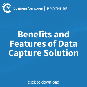 Benefits and Features of Data Capture Solution