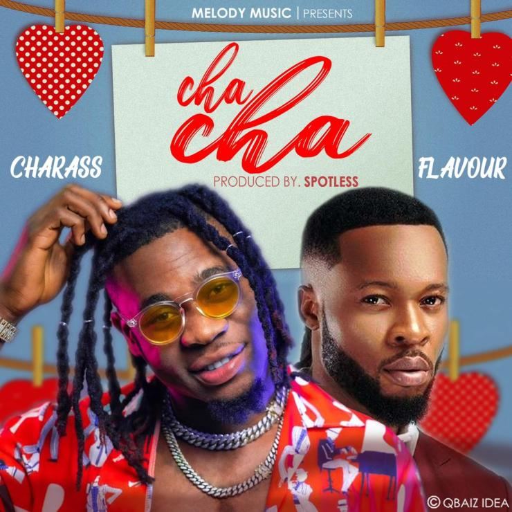 Charass x Flavour – Cha Cha Mp3 Download