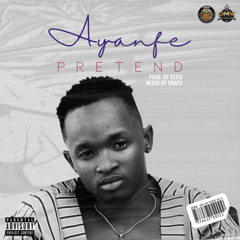 Ayanfe Pretend Mp3 Download