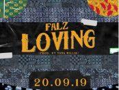 Download Falz Loving Mp3 Download