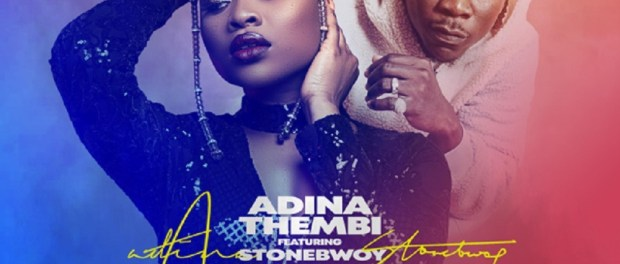 Download Adina Take Care Of You Ft Stonebwoy Mp3 Download