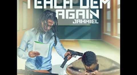 Download Jahmiel Teach Dem Again Mp3 Download