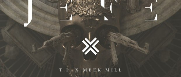 Download TI Ft Meek Mill Jefe Mp3 Download