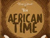 Download Krizbeatz African Time ft Teni MP3 Download