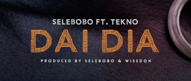 Download Selebobo Dai Dia ft Tekno MP3 Download