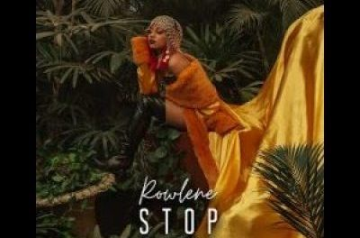 Download Rowlene Stop (Remix) ft Nasty C MP3 Download