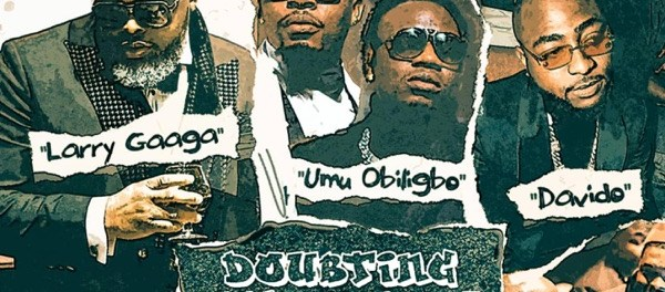 Download Larry Gaaga Doubting Thomas Ft Davido Umu Obiligbo Mp3 Download