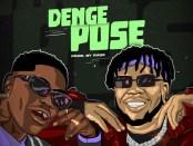 Download DanDizzy Denge Pose Ft Bad Boy Timz MP3 Download