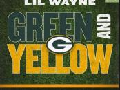 Download Lil Wayne Green And Yellow MP3 Download