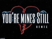 Download Jay Gwuapo You're Mines Still (Remix) Ft Drake & Yung Bleu MP3 Download