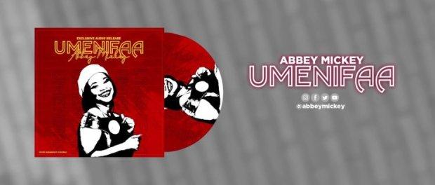 Download ABBEY MICKEY UMENIFAA MP3 Download