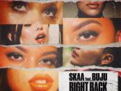 Download Skaa Right Back Ft Buju Mp3 Download