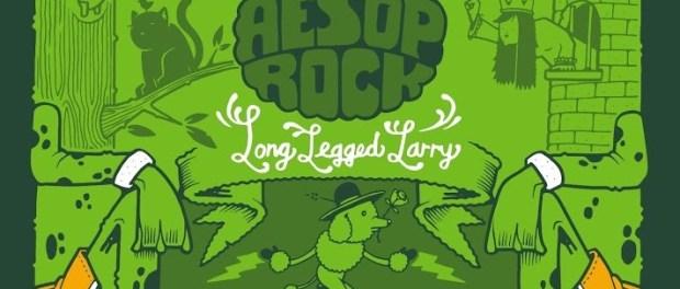 Download Aesop Rock Long Legged Larry Mp3 Download