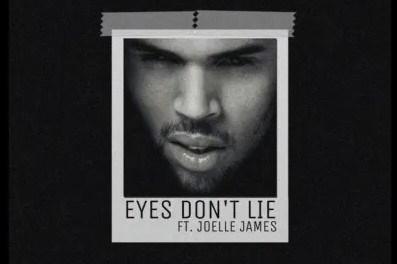 Download Chris Brown & Joelle James Eyes Don't Lie MP3 Download