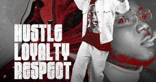 Download Dybala Ft Otega Hustle Loyalty Respect MP3 Download
