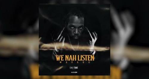 Download Mavado We Nah Listen Mp3 Download