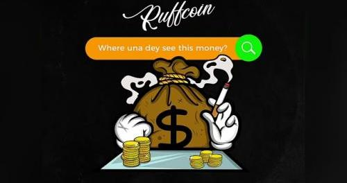 Download Ruffcoin Where Una Dey See This Money Mp3 Download