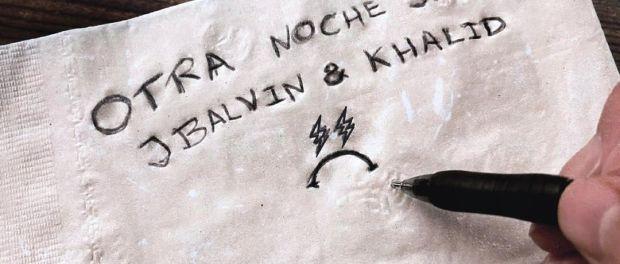 Download J Balvin Ft Khalid Otra Noche Sin Ti MP3 Download