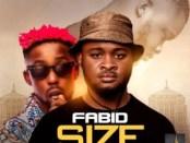 Download Fabid Ft Erigga Size MP3 Download