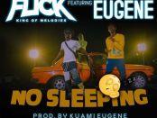 Download Kweku Flick No Sleeping Ft Kuami Eugene MP3 Download