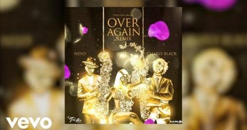 Download Spice Ft Charly Black NeYo Over Again Remix Mp3 Download