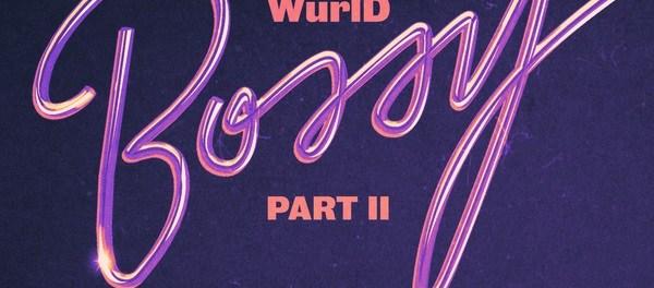 WurlD Bossy Remix ft Kida Kudz Cuppy Amaarae & Erica Banks MP3 Download