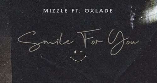 Download MiZZle Smile For You Ft Oxlade MP3 Download