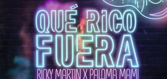 Download Ricky Martin & Paloma Mami Que Rico Fuera MP3 Download