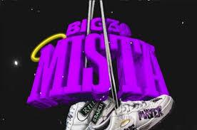 Download BIG30 Mista MP3 Download