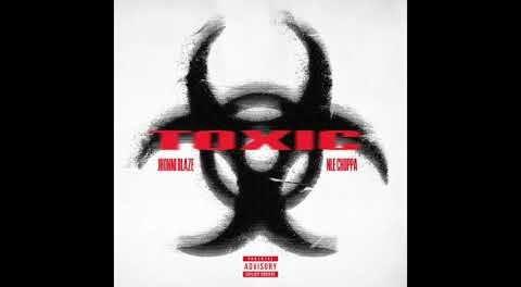 Download Jhonni Blaze & NLE Choppa Toxic MP3 Download