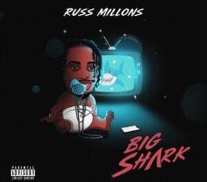 Download Russ Millions Big Shark MP3 Download