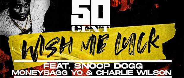 Download 50 Cent Wish Me Luck Ft Moneybagg Yo Snoop Dogg & Charlie Wilson MP3 Download
