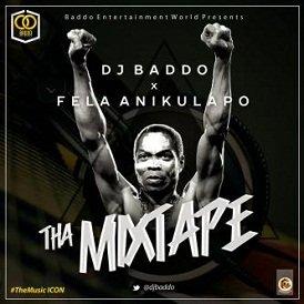 MIXTAPE: DJ Baddo – Best Of Fela Mixtape 2020, MIXTAPE: DJ Baddo – Best Of Fela Mixtape 2020, 360okay