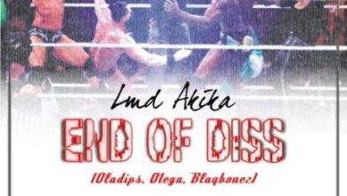 LMD Akika – End Of Diss, MUSIC: LMD Akika – End Of Diss, 360okay