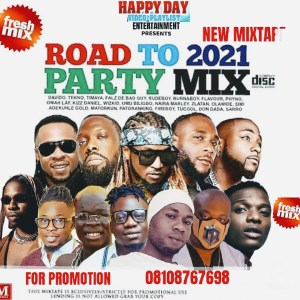 Happy Day Entertainment - New Year Mixtape, MIXTAPE: Happy Day Entertainment – New Year Mixtape, 360okay