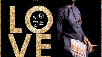 Ali Jita - Love, MUSIC: Ali Jita – Love, 360okay