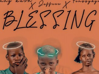 Jeffcee Ft. Penzzydyno & Kenny Kush - Blessing, MUSIC: Jeffcee Ft. Penzzydyno & Kenny Kush – Blessing, 360okay