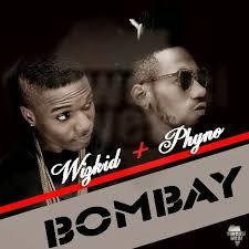 Wizkid Ft. Phyno - Bombay, MUSIC: Wizkid Ft. Phyno – Bombay, 360okay